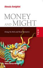 Money and might. Along the Belt and Road initiative