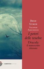 I poteri delle tenebre. Dracula, il manoscritto ritrovato