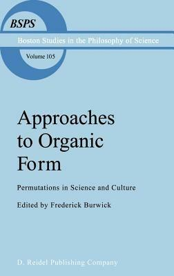 Approaches to Organic Form: Permutations in Science and Culture - cover