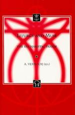 Liturgy and Muse: The Eucharistic Prayer