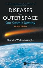 Diseases From Outer Space - Our Cosmic Destiny