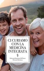 Ci curiamo con la medicina integrata