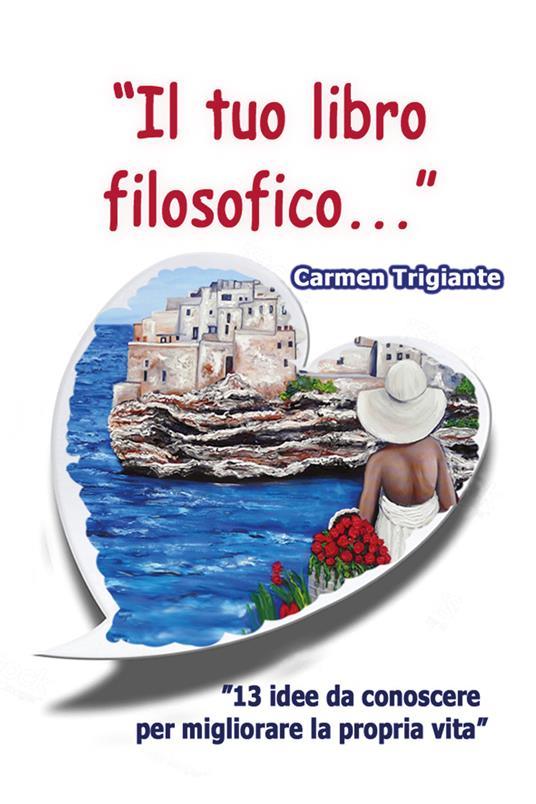 «Il tuo libro filosofico...» - Carmen Trigiante - copertina