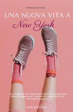 Una nuova vita a New York