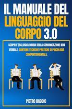 Il manuale del linguaggio del corpo 3.0