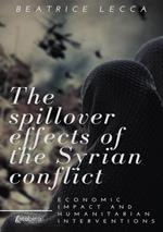 The spillover effects of the Syrian conflict. Economic impact and humanitarian interventions