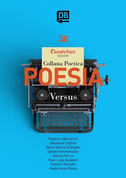 Versus. Collana poetica. Vol. 38 - Anna Renzi Nadia,Baciocchi Federico,Cogliati Eleonora,Derna D'Angelo Maria - ebook